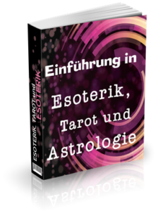 Esoterik, Tarot und Astrologie