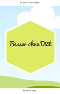 Besser ohne Diät