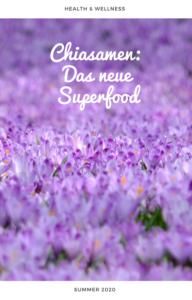 Chiasamen - Das neue Superfood