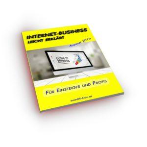 Internet-Business leicht erklärt – neu Mit Sonderkapitel zur DSGVO