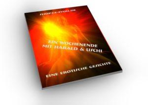Ein Wochenende mit Harald und Uschi! Book mit PLR