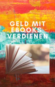 Geld verdienen mit Ratgeber-eBooks