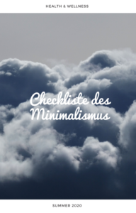 Checkliste des Minimalismus